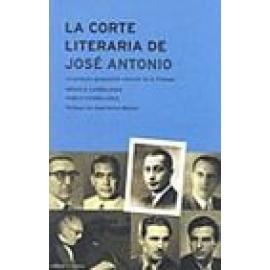 La corte literaria de José Antonio. La primera generación cultural de la Falange - Imagen 1
