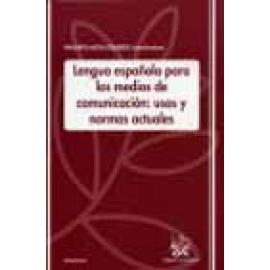Lengua española para los medios de comunicación: usos y normas actuales - Imagen 1