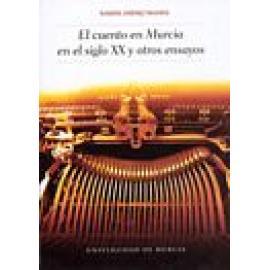 El cuento en Murcia en el siglo XX y otros ensayos - Imagen 1