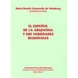 El español de la Argentina y sus variedades regionales - Imagen 1