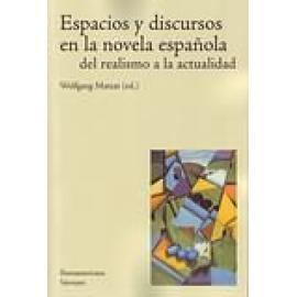 Espacios y discursos en la novela española del realismo a la actualidad. - Imagen 1