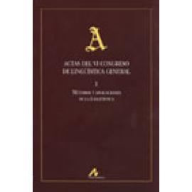 Actas del VI Congreso de Lingüística General (4 tomos) - Imagen 1