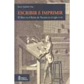 Escribir e imprimir. El libro en el Reino de Navarra en el siglo XVIII. Libro + Cd Rom - Imagen 1
