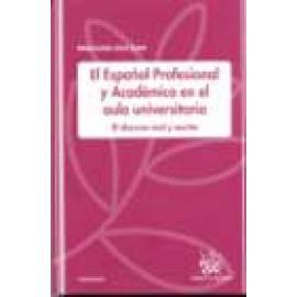 El Español Profesional y Académico en el aula universitaria - Imagen 1