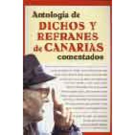 Antología de dichos y refranes de canarias comentados - Imagen 1
