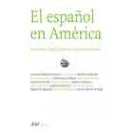El español en América. Contactos lingüísticos en Hispanoamérica - Imagen 1