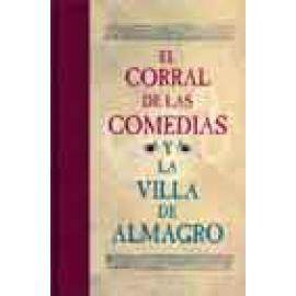 El corral de las comedias y la Villa de Almagro - Imagen 1