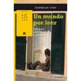 Un mundo por leer. Educación, adolescentes y literatura - Imagen 1