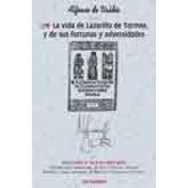 La vida de Lazarillo de Tormes. Y de sus fortunas y adversidades - Imagen 1