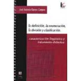 La definición, la enumeración, la división y clasificación. Caracterización lingüística y tratamiento didáctico - Imagen 1