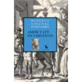 Amor y ley en Cervantes - Imagen 1