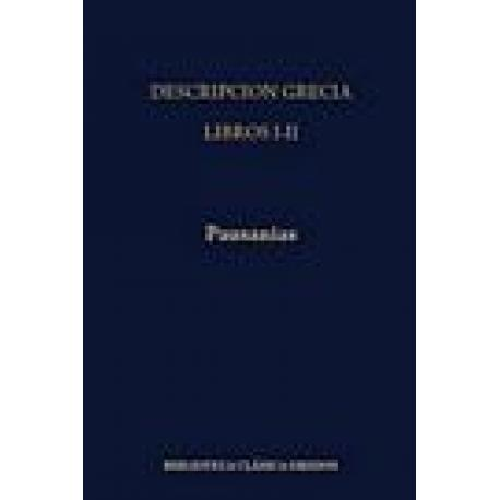 Descripción de Grecia. Libros I-II