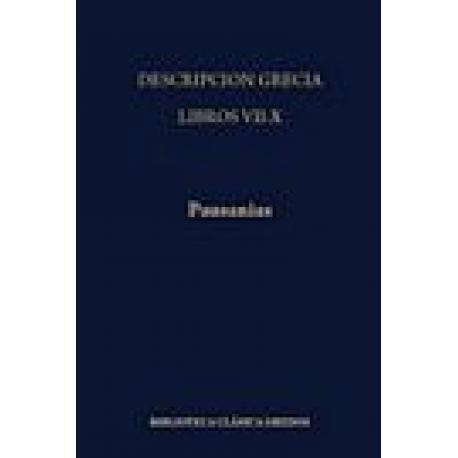Descripción de Grecia. Libros VII-X