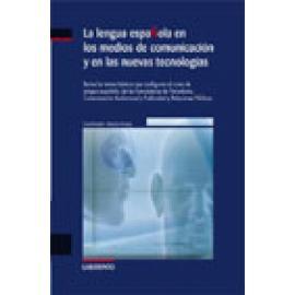La lengua española en los medios de comunicación y en las nuevas tecnologías - Imagen 1