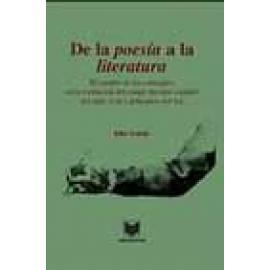 """De la """"poesía"""" a la """"literatura"""". El cambio de los conceptos en la formación del campo literario español del siglo XVIII y princ"""