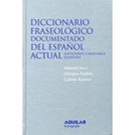 Diccionario fraseológico documentado del español actual. Locuciones y modismos españoles - Imagen 1
