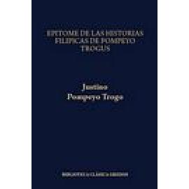 Epítome de las Historias filípicas de Pompeyo Trogo. Prólogos. Fragmentos - Imagen 1