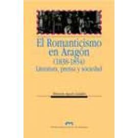 El romanticismo en Aragón (1838-1854). Literatura, prensa y sociedad - Imagen 1