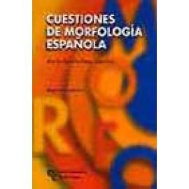 Cuestiones de morfología española. Reedición - Imagen 1