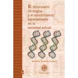 El diccionario de lengua y el conocimiento especializado en la sociedad actual - Imagen 1