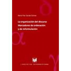 La organización del discurso: marcadores de ordenación y de reformulación. - Imagen 1