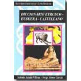 Diccionario Etrusco- Euskera-Castellano - Imagen 1