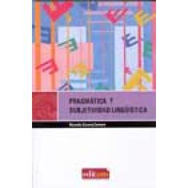 Pragmática y subjetividad lingüística - Imagen 1