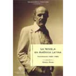 La novela en América Latina. Panoramas 1920-1980 - Imagen 1