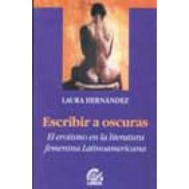 Escribir a oscuras, el erotismo en la literatura femenina latinoamericana - Imagen 1