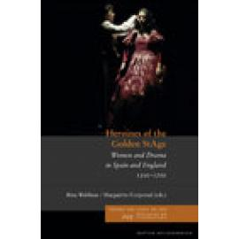 Heroines of the Golden StAge. Women and Drama in Spain and England, 1500-1700 - Imagen 1