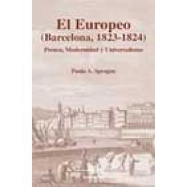 El Europeo (Barcelona 1823-1824). Prensa, modernidad y universalismo - Imagen 1