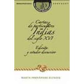 Cartas de particulares en Indias del siglo XVI. Edición y estudio discursivo. Libro + CD - Imagen 1