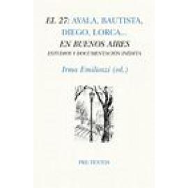 El 27: Ayala, Bautista, Diego, Lorca... En Buenos Aires - Imagen 1