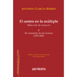 El centro en lo múltiple, II (Selección de ensayos) El contenido de las formas (1985-2005) - Imagen 1