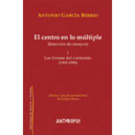 El centro en lo múltiple, I (Selección de ensayos) Las formas del contenido (1965-1985) - Imagen 1