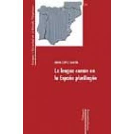 La lengua común en la España plurilingüe - Imagen 1