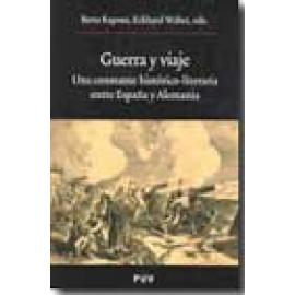 Guerra y viaje. Una constante histórico-literaria entre España y Alemania - Imagen 1