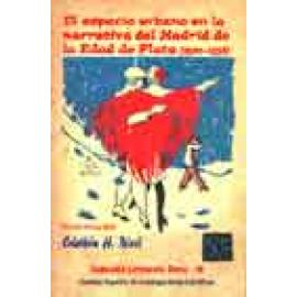 El espacio urbano en la narrativa del Madrid de la Edad de Plata (1900-1938) - Imagen 1