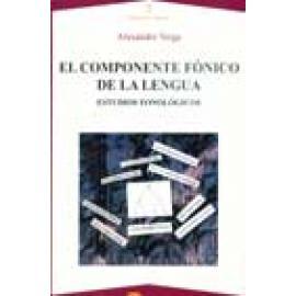 El componente fónico de la lengua. Estudios fonológicos - Imagen 1