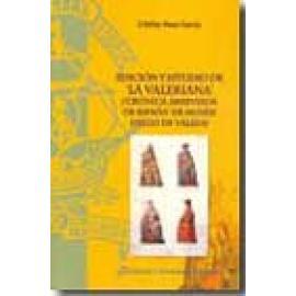 """Edición y estudio de """"La Valeriana"""". (Crónica abreviada de España de Mosén Diego de Valera) - Imagen 1"""