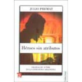 Héroes sin atributos. Figuras de autor en la literatura argentina - Imagen 1