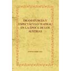 Dramaturgia y espectáculo teatral en la época de los Austrias - Imagen 1