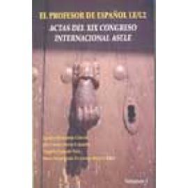 El profesor de español LE/L2. Actas XIX congreso internacional ASELE ( 2 vols.) - Imagen 1