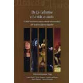 De La Celestina a La vida es sueño. Cinco lecciones sobre obras universales del teatro clásico español. - Imagen 1