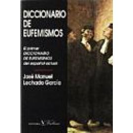 Diccionario de eufemismos del español actual - Imagen 1