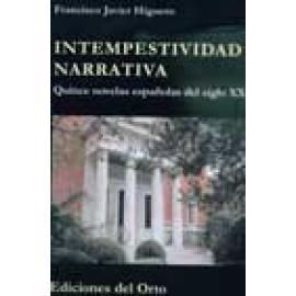 Intempestividad narrativa, quince novelas españolas del siglo XXI - Imagen 1