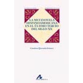La metanovela hispanoamericana en el último tercio del siglo XX - Imagen 1
