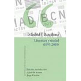Madrid / Barcelona. Literatura y ciudad (1995-2010) - Imagen 1