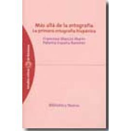 Más allá de la ortografía. La primera ortografía hispánica - Imagen 1