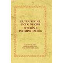El teatro del Siglo de Oro. Edición e interpretación - Imagen 1